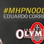Atleta Brasileiro Eduardo Correa representa a MHP nas competições do Mr. Olympia 2014