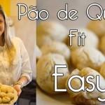 Easyfit apresenta: Pão de queijo saudável